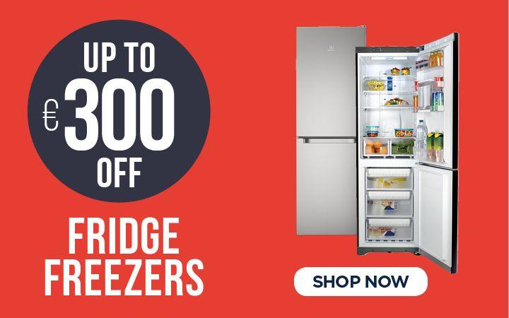 Up to €300 OFF Fridge Freezers
